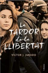 La tardor de la llibertat - Jurado, Víctor