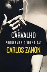 Carvalho. Problemes d´identitat