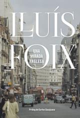 Una mirada anglesa - Foix, Lluís