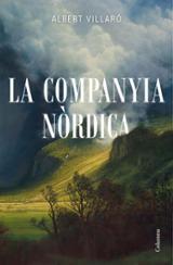 La Companyia Nòrdica - Villaró, Albert