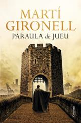 Paraula de jueu - Gironell, Martí