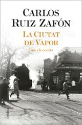 La ciutat de vapor (Tots els contes)