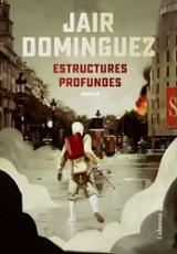 Estructures profundes - Domínguez, Jair