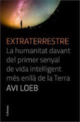 Extraterrestre. La humanitat davant del primer senyal de vida int - Loeb, Avi