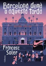 Barcelona demà o aquesta tarda - Soler, Francesc