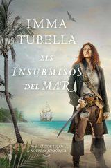 Els insubmisos del mar - Tubella, Imma