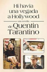Hi havia una vegada a Hollywood - Tarantino, Quentin