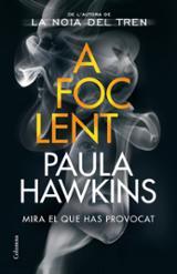 A foc lent - Hawkins, Paula