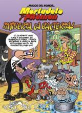 Mortadelo y Filemón: Miseria, la Bacteria