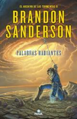 Palabras radiantes (Saga el archivo de las tormentas 2) - Sanderson, Brandon