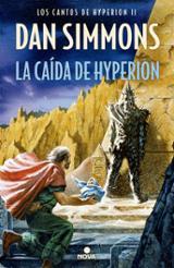 La caída de Hyperion. Los Cantos de Hyperion II