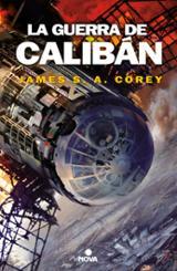 La guerra de Calibán. The Expanse II