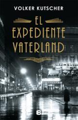 Expediente Vaterland - Kutscher, Volker