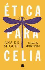 Ética para Celia - De Miguel, Ana