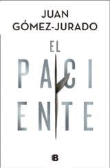 El paciente - Gómez-Jurado, Juan