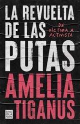 La revuelta de las putas - Tiganus, Amelia