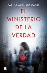El ministerio de la verdad - Casas, Carlos Augusto