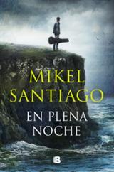 En plena noche - Santiago, Mikel