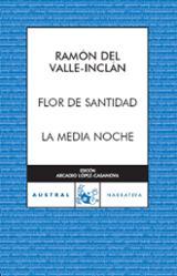 Flor de santidad / La media noche
