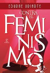 Contra el feminismo