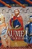 Jaume I el conquistador