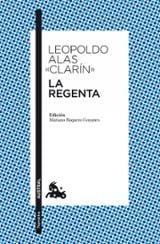 La Regenta - Clarín, Leopoldo Alas