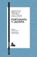 Fortunata y Jacinta - Pérez Galdós, Benito