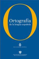 Ortografía de la lengua española RAE 2010 - AAVV
