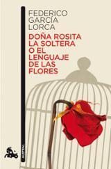 Doña Rosita la soltera o el leguaje de las flores
