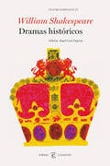 Dramas históricos. Teatro completo III - Shakespeare, William