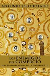 Los enemigos del comercio III - Escohotado, Antonio