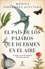 El país de los pájaros que duermen en el aire - Fernández-Aceytuno, Monica