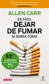 Es fácil dejar de fumar, si sabes cómo - Carr, Allen