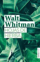 Hojas de hierba - Whitman, Walt