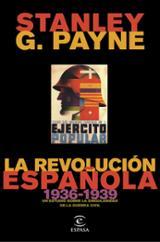 La revolución española (1936-1939). Un estudio sobre la singulari