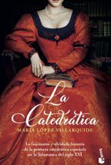 La catedrática - López Villarquide, María