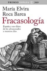 Fracasología. España y sus élites: de los afrancesados a nuestros