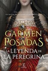 La leyenda de la Peregrina - Posadas, Carmen