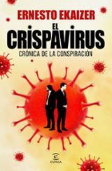 El crispavirus - Ekaizer, Ernesto