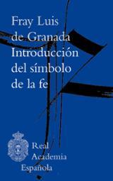 Introducción del símbolo de la fe - de Granada, Fray Luis