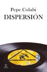 Dispersión - Colubi, Pepe
