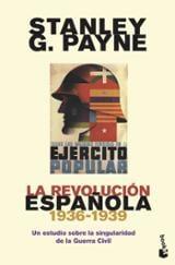 La revolución española (1936-1939) - Payne, Stanley G.