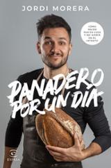 Panadero por un día - Morera, Jordi