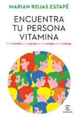 Encuentra tu persona vitamina - Rojas Estapé, Marian