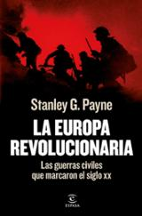 La Europa revolucionaria - Payne, Stanley G.