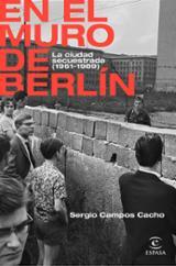En el Muro de Berlín - Campos Cacho, Sergio