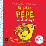 El pollo Pepe va al colegio - Denchfield, Nick