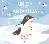 Un día en la Antártida - Bailey, Ella