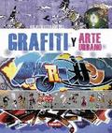 Atlas ilustrado del grafiti y arte urbano - AAVV