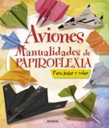 Aviones: Manualidades de papiroflexia